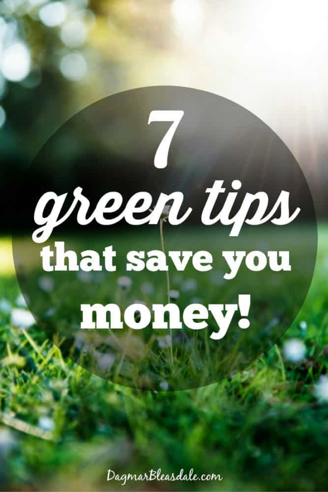 tips on being frugal and green, DagmarBleasdale.com