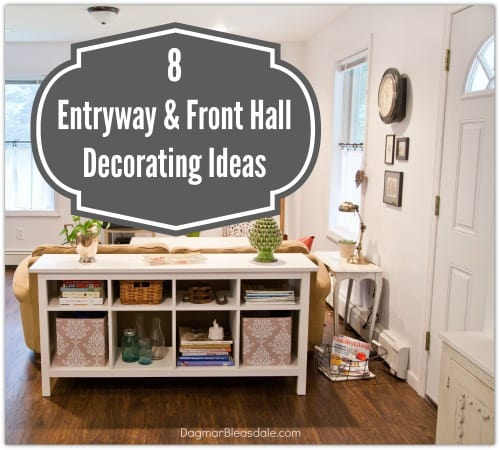 My Dream Home 8 Entryway And Front Hall Decorating Ideas