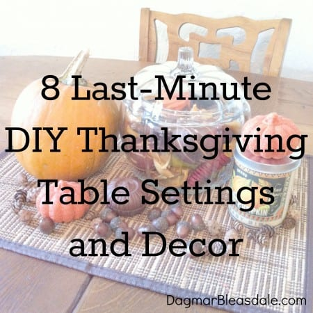 8 Last-Minute DIY Thanksgiving Table Settings and Decor