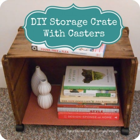 DIY Project: Storage Crate With Casters