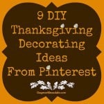 9 DIY Thanksgiving Decorating Ideas From Pinterest
