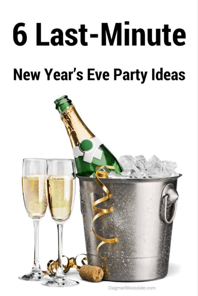 6 Last-Minute New Year's Eve Party Ideas, DagmarBleasdale.com