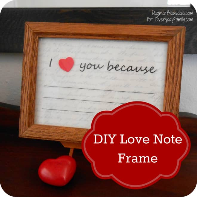 DIY Valentine's Day Gift: Erasable I Love You Because Framed Note