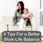4 Tips For a Better Work-Life Balance in 2014