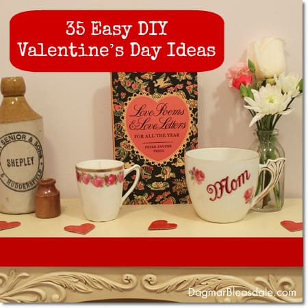 35 Easy DIY Valentine's Day Ideas