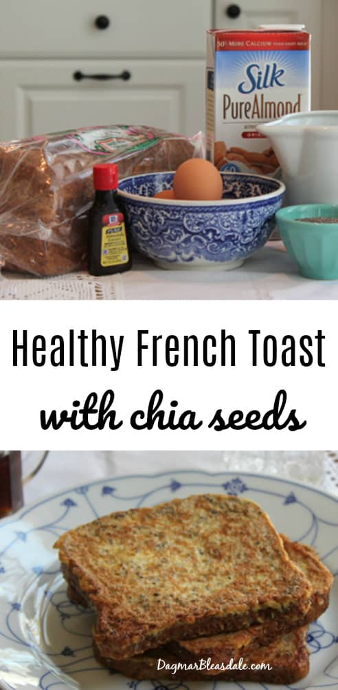healthy French toast with chia seeds and almond milk, DagmarBleasdale.com