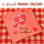 5-Minute Valentine's Day Crafts, Cards & Gifts