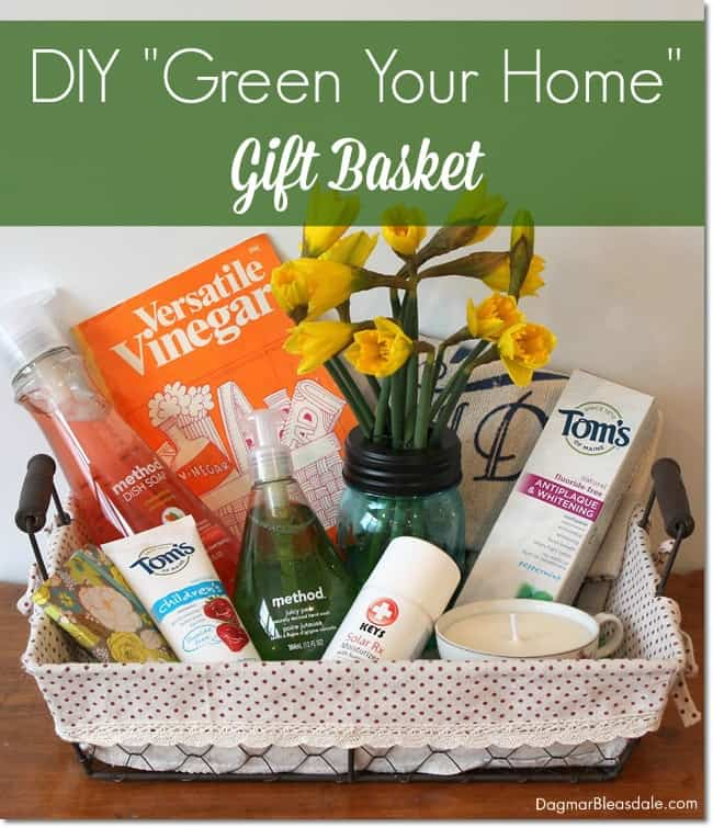 "DIY ""Green Your Home"" Gift Basket. DagmarBleasdale.com"