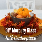 diy mercury glass fall centerpiece