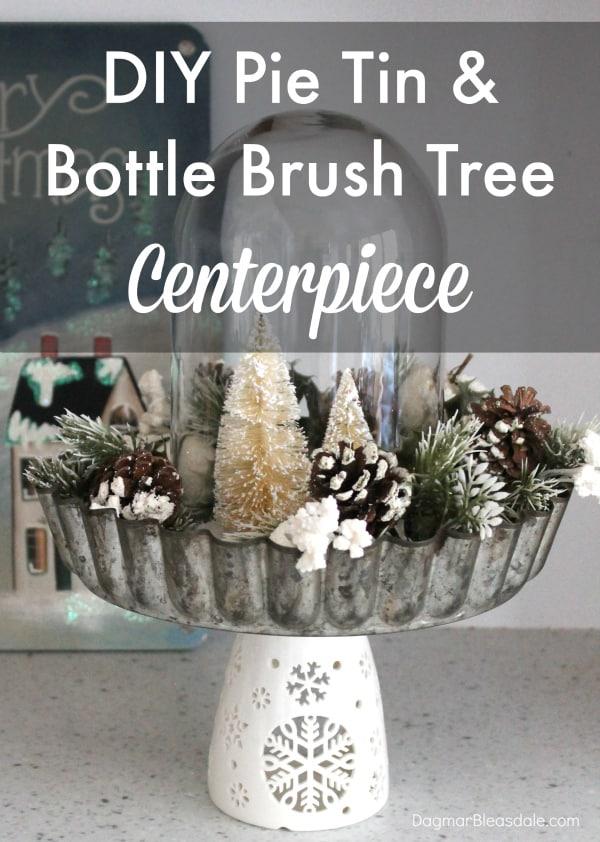 bottle brush tree centerpiece with pie tin, DIY, DagmarBleasdale.com