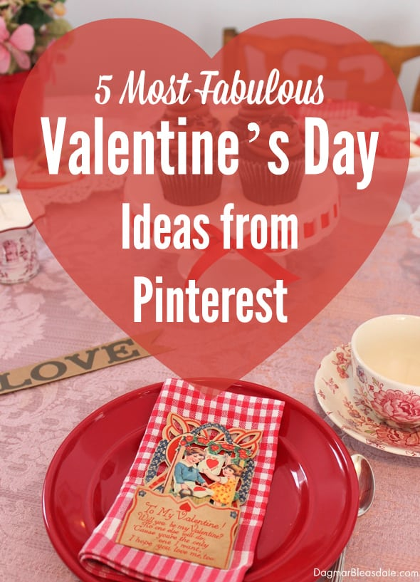 Valentine's Day ideas from Pinterest, DagmarBleasdale.com
